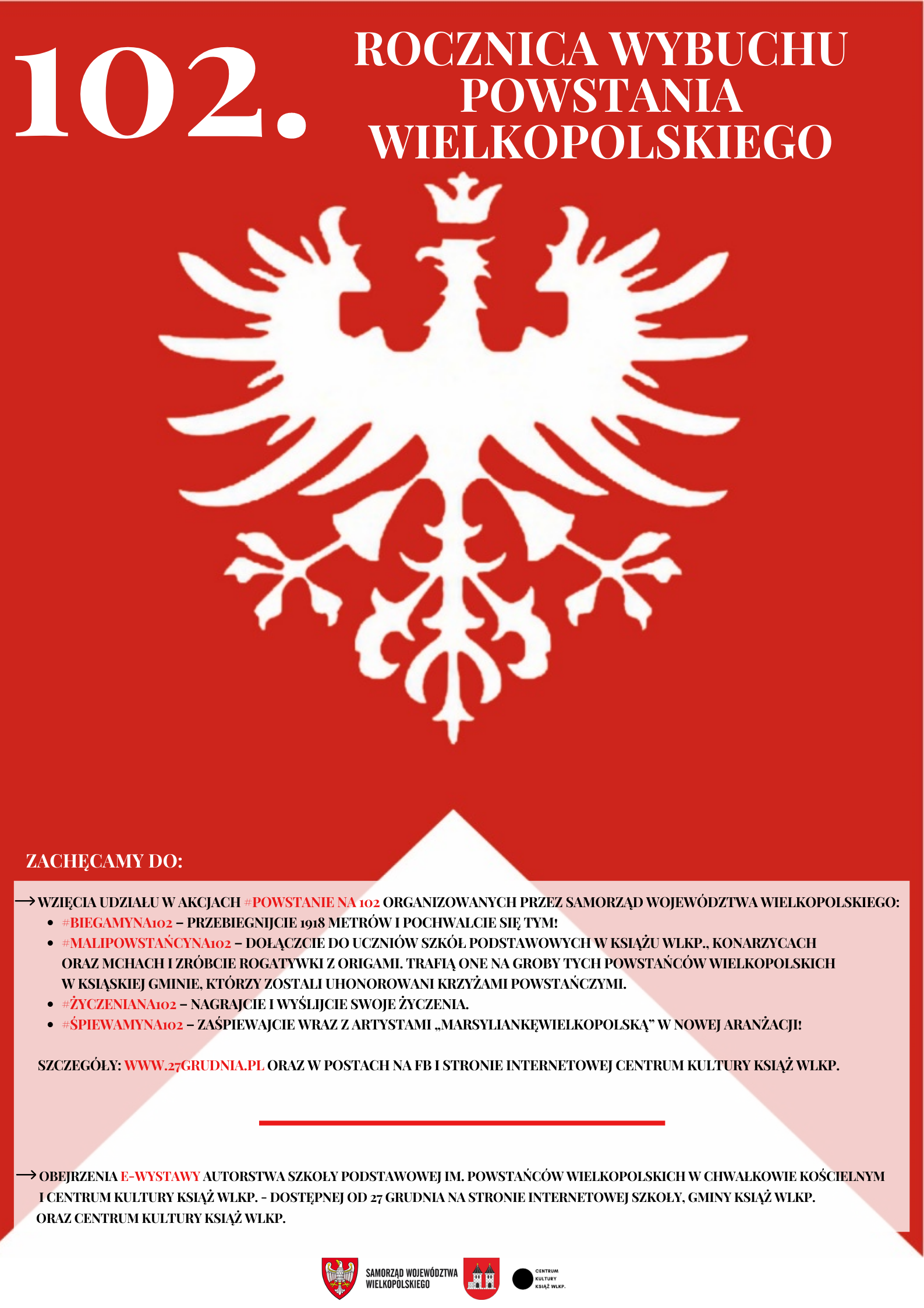 Na plakacie jest polski orzełek na czerwonej fladze oraz informacje związane z obchodami 102. rocznicy wybuchu powstania wielkopolskiego